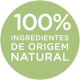 100% INGREDIENTES DE ORIGEM NATURAL